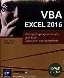 VBA EXCEL 2016 - Coffret de 2 livres : Maîtrisez la programmation sous Excel : Cours, exercices et corrigés...