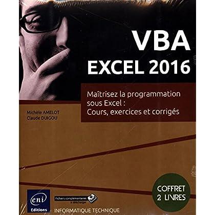 VBA EXCEL 2016 - Coffret de 2 livres : Maîtrisez la programmation sous Excel : Cours, exercices et corrigés
