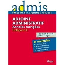 Concours adjoint administratif annales corrigées écrit catégorie C