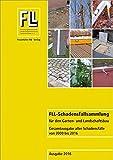 FLL-Schadensfallsammlung für den Garten- und Landschaftsbau: Gesamtausgabe aller Schadensfälle von 2000 bis 2016. - Forschungsgesellschaft Landschaftsentwicklung Landschaftsbau e.V. (FLL)