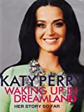 Katy Perry - Waking Up in Dreamland [2014] [DVD] [NTSC]