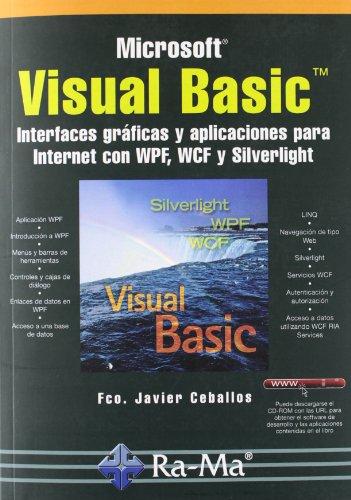Visual Basic : interfaces gráficas y aplicaciones para internet con WPF, WCF y Silverlight por Francisco Javier Ceballos Sierra