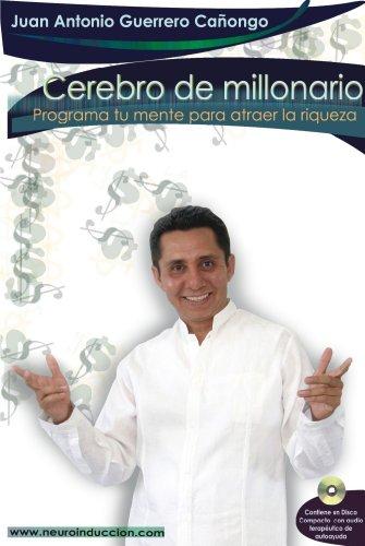 Cerebro de Millonario por JUAN A GUERRERO CAÑONGO