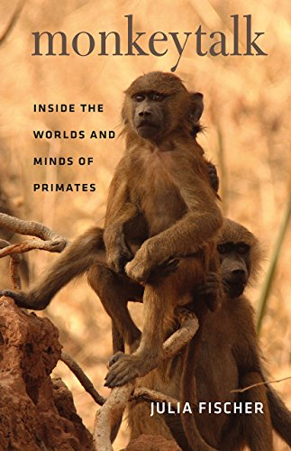monkeytalk-inside-the-worlds-and-minds-of-primates