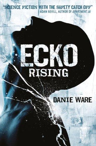 Ecko Rising (Ecko 1)