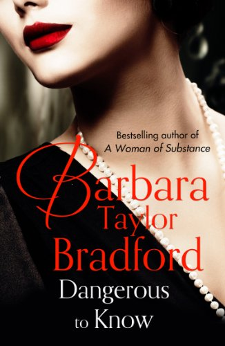 Dangerous to Know (English Edition) (Barbara Taylor Bradford Harte)