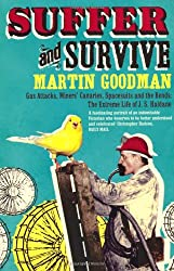 Suffer and Survive: The Extreme Life of J. S. Haldane