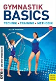 Gymnastik Basics: Technik - Training - Methodik - Petra Beck, Silvia Maiberger