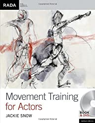 Movement Training for Actors (Performance Books) by Jackie Snow (2012-12-06)