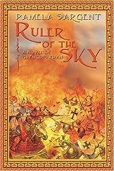 Ruler of the Sky, a Novel of Genghis Khan by Pamela Sargent (30-Jun-2011) Paperback