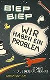 Wir haben ein Problem: Storys aus der Raumfahrt - Eugen Reichl