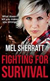 Fighting for Survival (The Estate) by Mel Sherratt