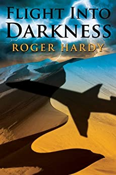 Flight Into Darkness by [Hardy, Roger]