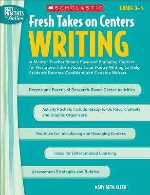 fresh-takes-on-centers-writing-grades-3-5-a-mentor-teacher-shares-easy-and-engaging-centers-for-narr