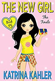 The New Girl: Book 15 - The Finale