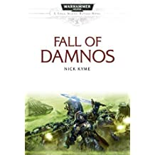 The Fall of Damnos (Space Marine Battles) by Kyme, Nick (2011) Paperback