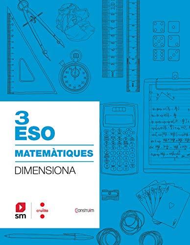 Quadern Matemàtiques 3 ESO Dimensiona Construïm