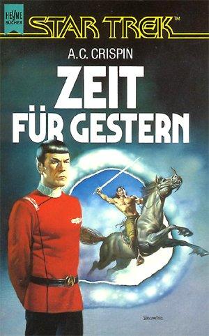 Heyne Zeit für Gestern: ein Star-Trek-Roman
