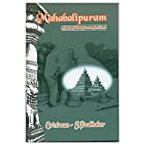 Mahabalipuram-A Journey Through A Magical Land(English)