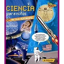 Ciencia Para Niños (Arte y ciencias para niños)