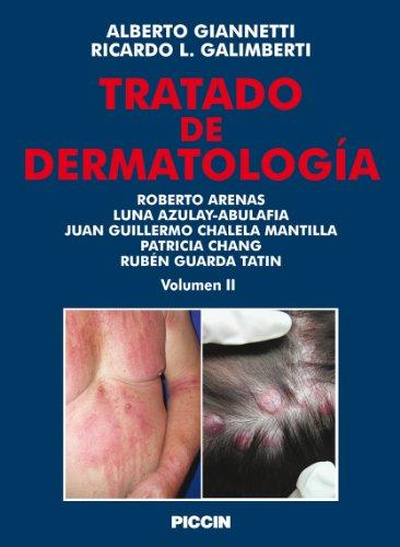 Tratado de dermatologìa - Vol. 2 por Alberto Giannetti