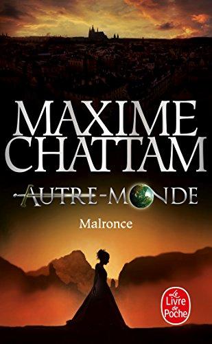 Malronce (Autre-Monde, Tome 2) par Maxime Chattam