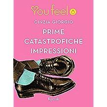 Prime catastrofiche impressioni (Youfeel)