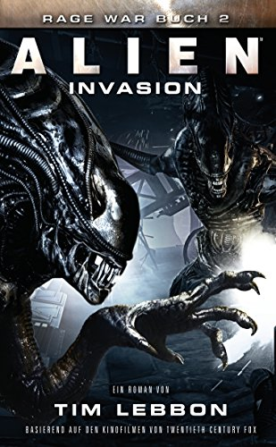 ALIEN: INVASION: SciFi-Thriller (Rage War 2)