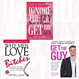 A Woman's Survival Guide 3 Books Bundle Collection (Why Men Love Bitches,Get the Guy,Ignore the Guy, Get the Guy)