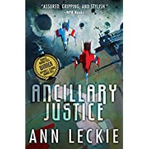 Ancillary Justice (Imperial Radch) by Ann Leckie (2015-01-07)