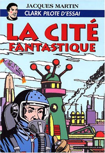 La cité fantastique