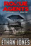 Rogue Agents (Justin Hall # 5) (English Edition)