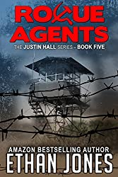 Rogue Agents (Justin Hall # 5)