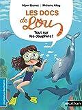 """Afficher """"Les docs de Lou<br /> Tout sur les dauphins !"""""""