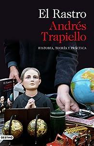 El Rastro par Andrés Trapiello