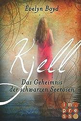 Kjell. Das Geheimnis der schwarzen Seerosen (Die Seerosen-Saga, Band 1)