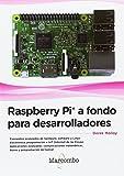 Best Raspberry Pi Libros - Raspberry Pi® a fondo para desarrolladores Review