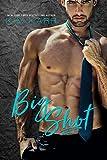 Big Shot (Sexy Jerk World Book 2)