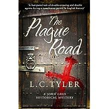 The Plague Road (A John Grey Historical Mystery Book 3)