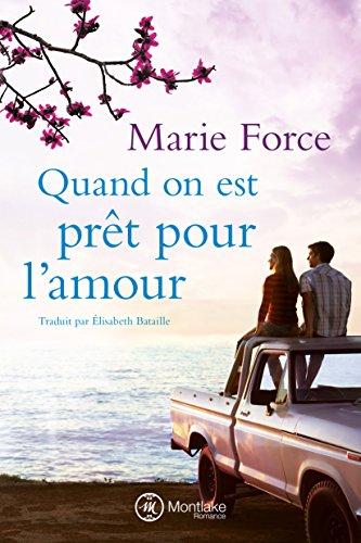 Quand on est prêt pour l'amour (L'île de Gansett t. 3) (French Edition)