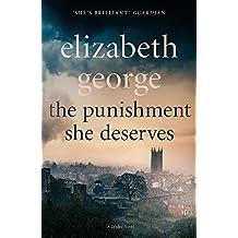 The Punishment She Deserves: An Inspector Lynley Novel: 17