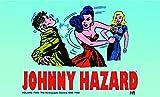 Johnny Hazard The Newspaper Dailies 1946-1948 Volume 2 (Johnny Hazard Dailies Hc)