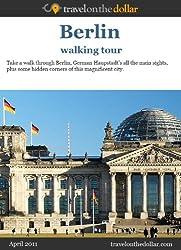 Berlin Walking Tour (Walking Tours Book 11) (English Edition)