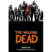 The Walking Dead, Book 6 by Robert Kirkman (2010-10-26)