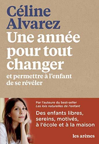 Une année pour tout changer par Céline Alvarez
