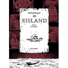 Im Eisland: Band 3: Verschollen