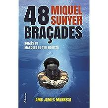 48 Bracades (No ficcion)