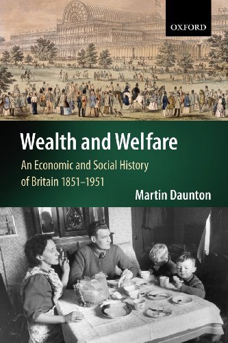 Wealth and Welfare: An Economic and Social History of Britain 1851-1951 (English Edition) PDF Books