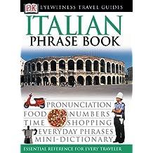Eyewitness Travel Guides: Italian Phrase Book (EW Travel Guide Phrase Books)