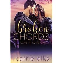 Broken Chords (Love in London Book 2)